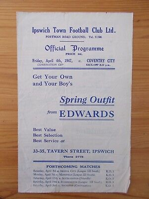 Ipswich Res v Coventry Res FCC programme dated 4-4-1947.   (R345)
