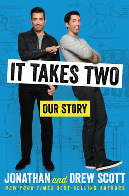 IT TAKES TWO Our Story by Jonathan & Drew Scott Property Bros 2017 HC New Cheap