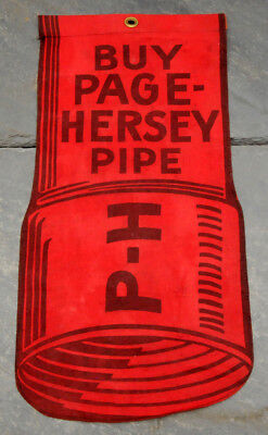 RARE 1930's P-H Page-Hersey Pipe Double-Sided Cloth/Fabric Sign Welland, Ontario