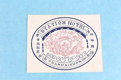 Vintage Station Hotel Shan Hai Kuan , China Luggage Label Sticker Decal Unused