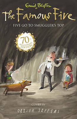 Five Go To Smuggler's Top: book 4 by Enid Blyton-9781444908688-G067