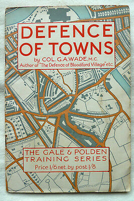 WW2 DEFENCE OF TOWNS, ARMY AND HOME GUARD ORIGINAL BOOK 1940's