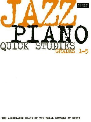 JAZZ PIANO QUICK STUDIES Grades 1 - 5  ABRSM Exam Music Book