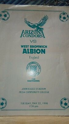 MAY 22nd 1990 Pre Season Friendly ARIZONA CONDORS v WEST BROMWICH ALBION WBA