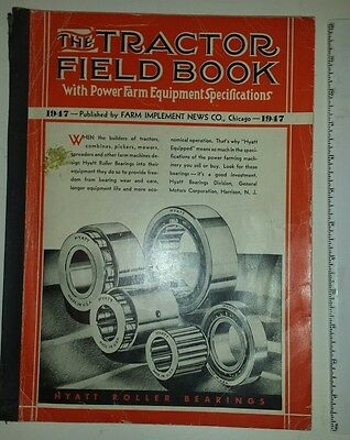 """Rare American (Chicago) """"1947 - The Tractor Field Book"""" Information & Reference"""