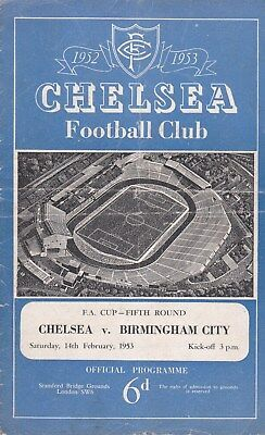 * 1952/53 - CHELSEA v BIRMINGHAM CITY FA CUP (14th Febuary 1953) SIGNED *