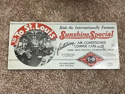 Texas Pacific Railroad Blotter Sunshine Special To St Louis