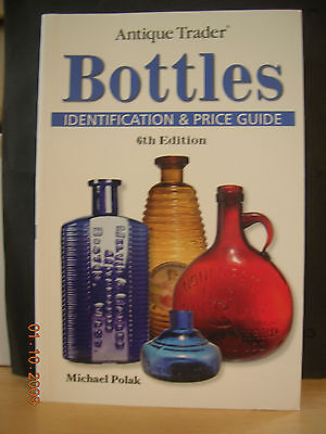 Bottles:Identification and Price Guide, 6th Edition - 2009