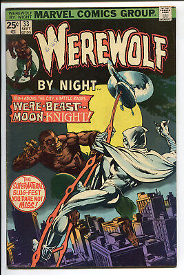 Werewolf by Night # 33  2nd appearance of MOON KNIGHT  Marvel Comics Nice Copy!