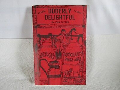 Udderly Delightful, John Tutton, Guide to Collecting Milk Bottles/Related Items
