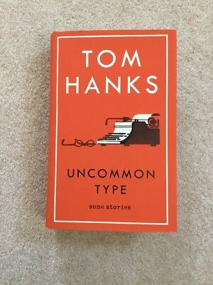 Uncommon Type: Some Stories by Tom Hanks (Hardback, 2017)