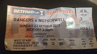 2017 Betfred cup semi final ticket Rangers v Motherwell