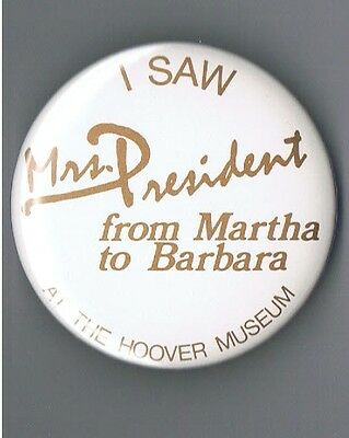 Mrs President Herbert Hoover Library Museum Political Advertising Pinback Button