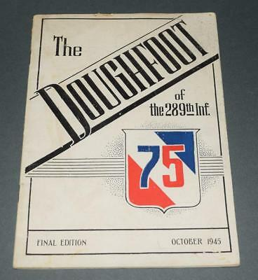 October 1945 THE DOUGHFOOT of 289th Inf. 75th Division U.S. Army WWII Booklet