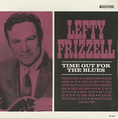 Lefty Frizzell - Time Out For The Blues (LP) - Vinyl Rock & Roll