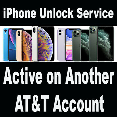 Factory Premium Unlock iPhone 11 XS XR X 8 7 6 5 active on another AT&T account