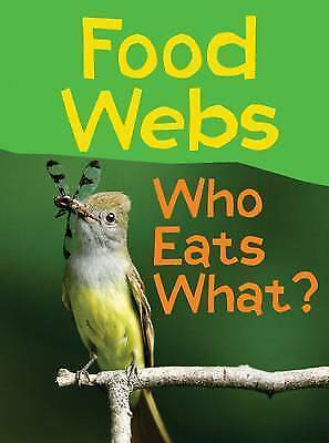 Food Webs: Who Eats What? by Claire Llewellyn (Paperback, 2015)-F033