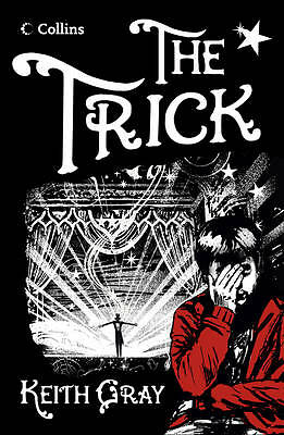 Read On - The Trick by Keith Gray (Paperback, 2012)-F037