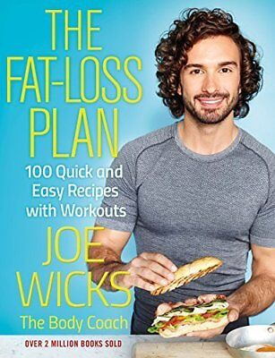 The Fat-Loss Plan: 100 Quick and Easy Recipes by Joe Wicks PRE-ORDER 26/12/2017