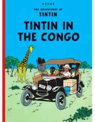 Tintin in the congo (The Adventures of Tintin) by Herge Hardback Collectors Edn