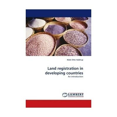 Land registration in developing countries Haldrup, Niels Otto
