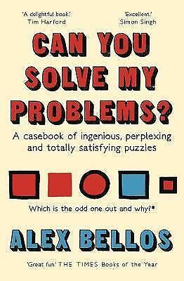 Can You Solve My Problems?: A casebook by Alex Bellos New Paperback Book 2017