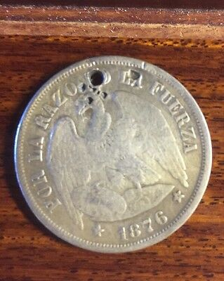 1876 Chile 1 Un Sol Silver Coin HOLED .900 Fine KM 142.1