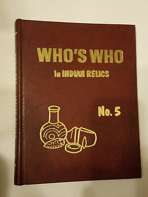 Who's Who In Indian Relics, Volume 5