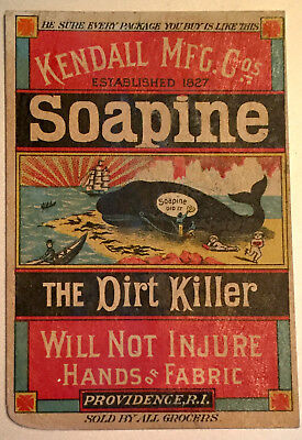 SOAPINE WHALE  Color Litho Trade Card THE DIRT KILLER, in German and English