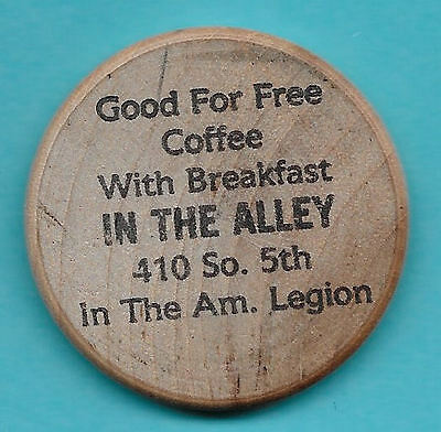 Wooden Nickel Free Coffee In The Alley At The American Legion In Springfield, Il