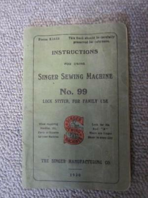 Vintage Singer Sewing Machine 99 Hand & Treadle Instruction Manual 1920
