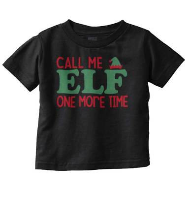 Elf Call Me Holiday Christmas Funny Elves Short Movie Toddler Infant T