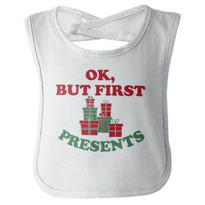 But First Presents Gifts Christmas Funny Xmas Infant Baby Bib