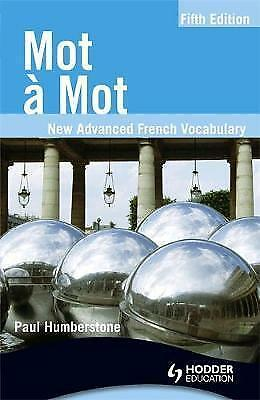 Mot a Mot: New Advanced French Vocabulary (French Edition)-ExLibrary