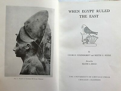 When Egypt Ruled the East by STEINDORFF Georg and SEELE Keith