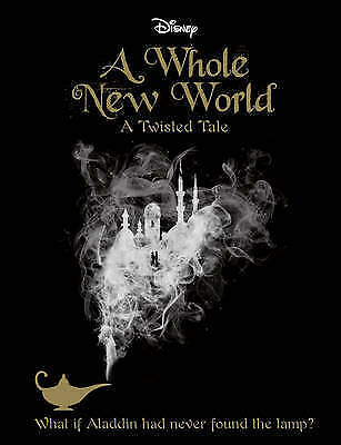 Disney Twisted Tales a Whole New World Novel by Liz Braswell New Paperback Book