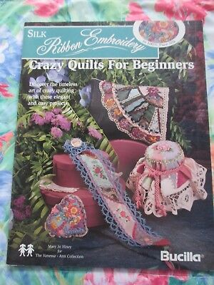 SILK RIBBON EMBROIDERY ~ CRAZY QUILTS FOR BEGINNERS BOOK  By MARY JO HINEY