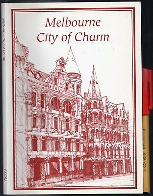 Rare! MELBOURNE City Of Charm  Alan Todd ART & HISTORY of Special places EC+