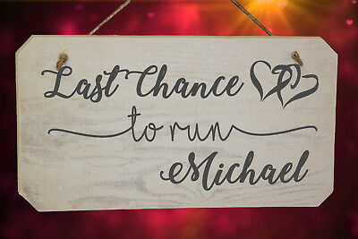 Personalised Last Chance To Run Funny Wedding Page Boy - Flower Girl Wooden Sign