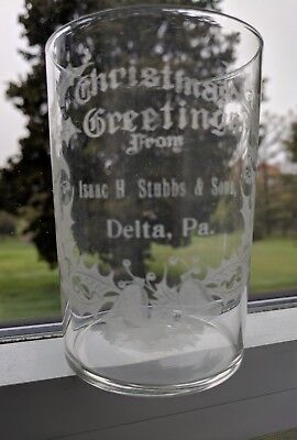 Isaac Stubbs Delta Pa Christmas Advertising Tumbler Antique Glass Premium