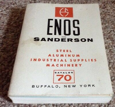 Enos And Sanderson Steel Aluminum Industrial Supplies Machinery Catalog 70