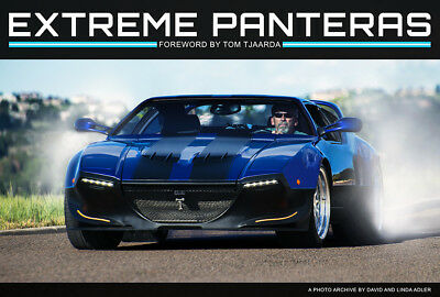 Extreme Panteras by David & Linda Adler Foreword by Tom Tjaarda A New Book