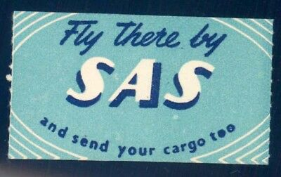 LUFTFAHRT VIGNETTE/AUFKLEBER: SAS, Fly there by SAS and send your cargo to -622