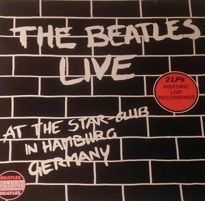 BEATLES - LIVE AT THE STAR-CLUB IN HAMBURG GERMANY (2 LPs) - DE 82