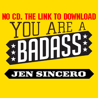 You Are a Badass How to Stop Doubting Your Greatness and Start Livin [AUDIO]