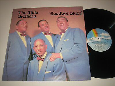LP Mills Brothers: Goodbye Blues - UK MCA MCL 1790