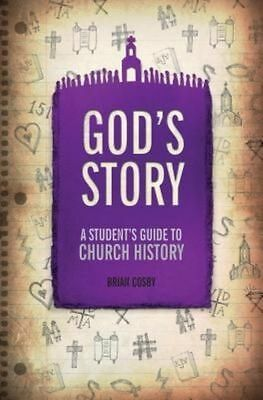 """NEW"" Cosby, Brian H., God's Story: A Student's Guide to Church History, Book"