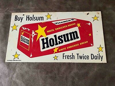 Vintage Buy Holsum Bread Fresh Daily 2 Sided Hanging Style Advertising Sign