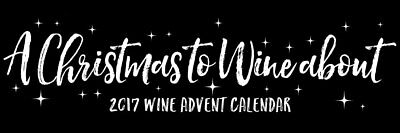A Christmas to Wine About - 2017 Wine Advent Calendar with Glassware