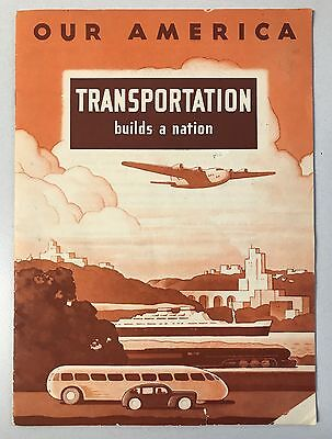 1943 Our America - Transportation Builds A Nation By The Coca Cola Bottling Co.